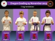 Dragon Grading 25.11.19